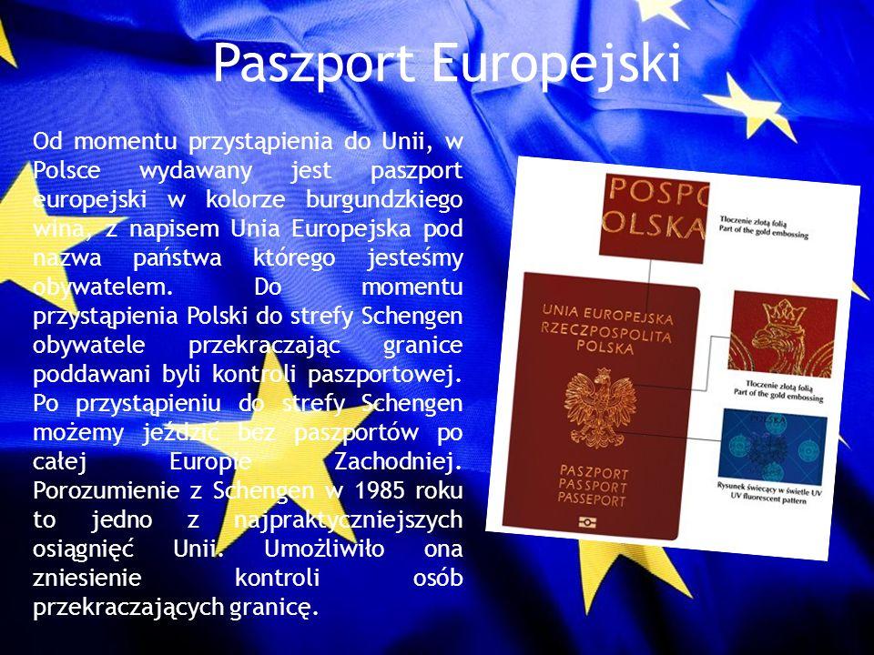 Paszport Europejski Od momentu przystąpienia do Unii, w Polsce wydawany jest paszport europejski w kolorze burgundzkiego wina, z napisem Unia Europejs