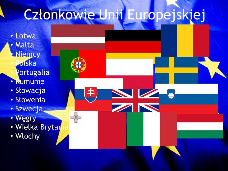 Członkowie Unii Europejskiej Łotwa Malta Niemcy Polska Portugalia Rumunie Słowacja Słowenia Szwecja Węgry Wielka Brytania Włochy