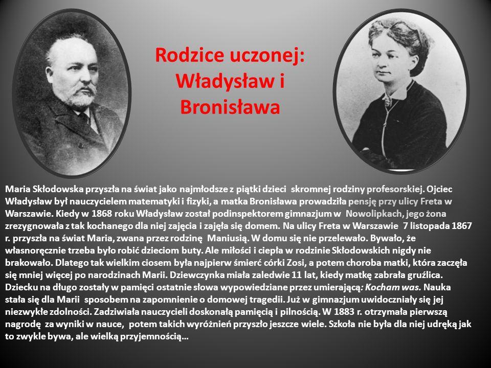 Rodzice uczonej: Władysław i Bronisława Maria Skłodowska przyszła na świat jako najmłodsze z piątki dzieci skromnej rodziny profesorskiej. Ojciec Wład