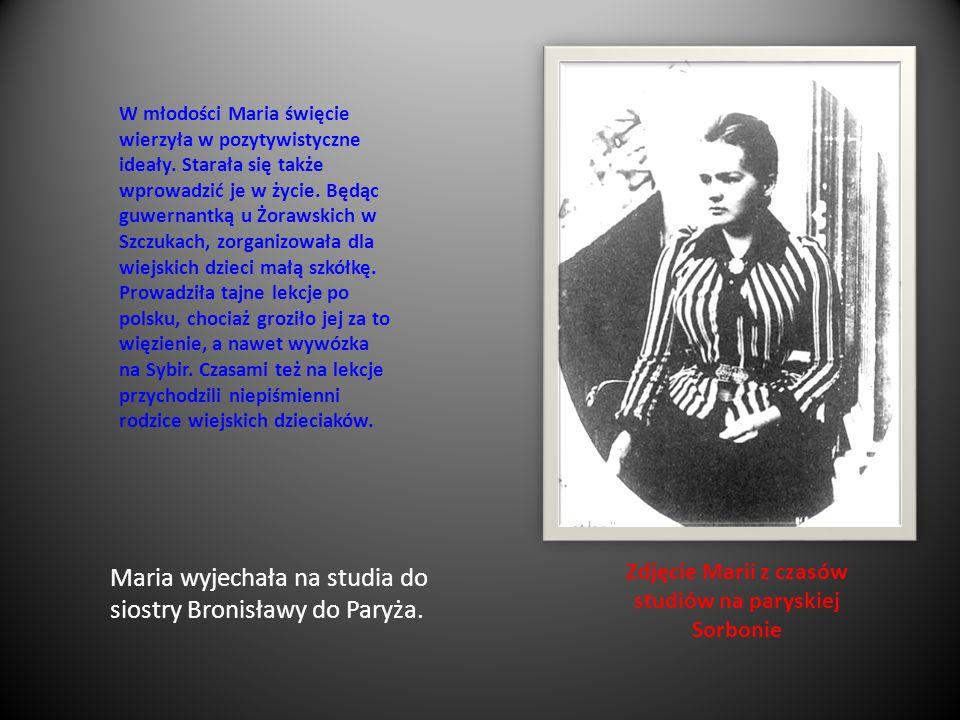 Zdjęcie Marii z czasów studiów na paryskiej Sorbonie W młodości Maria święcie wierzyła w pozytywistyczne ideały. Starała się także wprowadzić je w życ