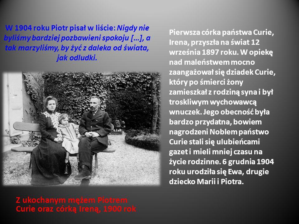 W 1904 roku Piotr pisał w liście: Nigdy nie byliśmy bardziej pozbawieni spokoju […], a tak marzyliśmy, by żyć z daleka od świata, jak odludki. Z ukoch