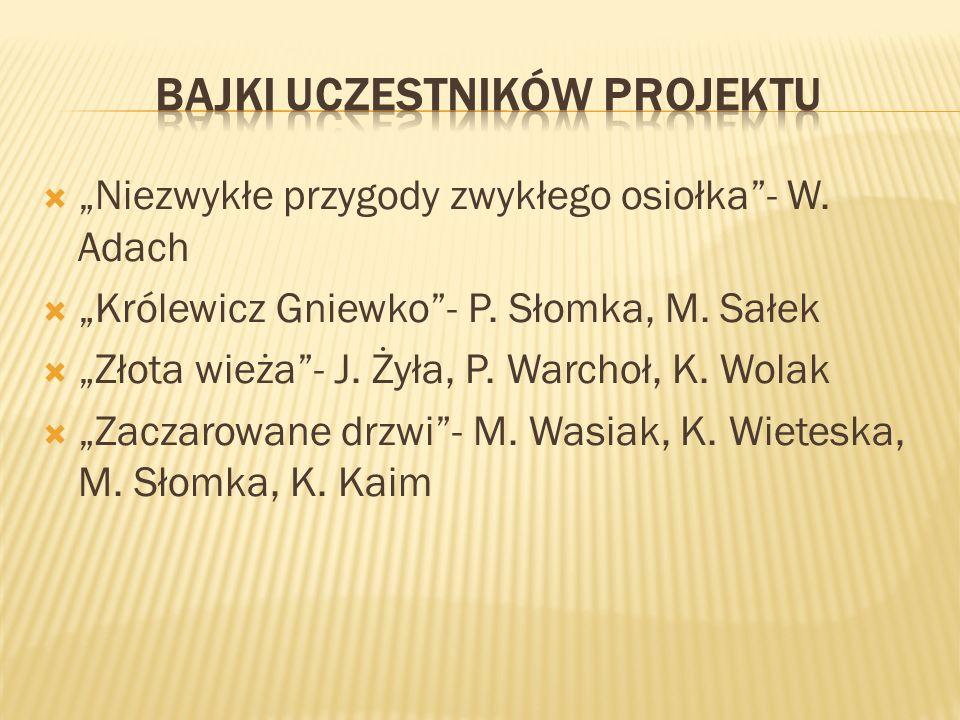 Niezwykłe przygody zwykłego osiołka- W.Adach Królewicz Gniewko- P.