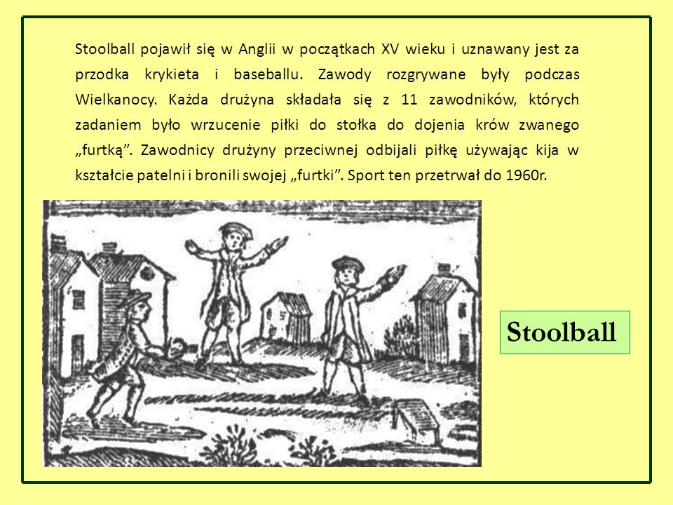 Źródła: http://articles.famouswhy.com/england_history___entertainment_and_sport_in _middle_ages/ http://en.wikipedia.org/wiki/Jousting http://en.wikipedia.org/wiki/Stoolball http://en.wikipedia.org/wiki/Cornish_hurling http://wn.com/cornish_hurling?orderby=relevance&upload_time=this_week http://pl.wikipedia.org/wiki/Polo_(sport) http://grafika-pl.wikipedia.org/w/index.php http://www.tytangniezno.ovh.org http://paume.org Prezentację opracowano na podstawie następujących źródeł: