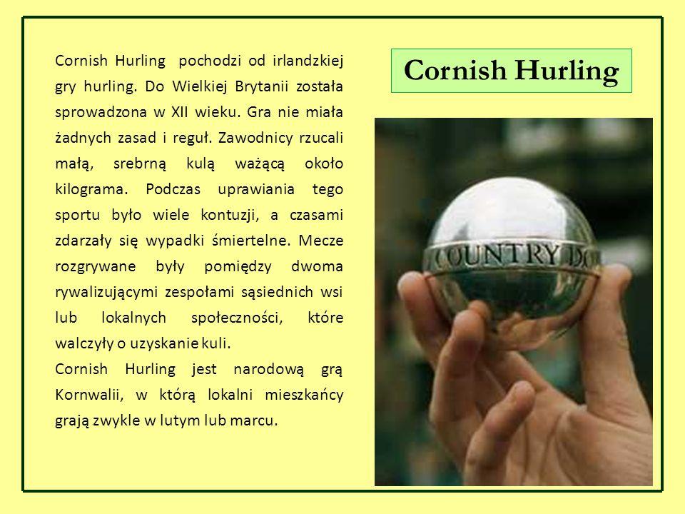 Cornish Hurling pochodzi od irlandzkiej gry hurling. Do Wielkiej Brytanii została sprowadzona w XII wieku. Gra nie miała żadnych zasad i reguł. Zawodn