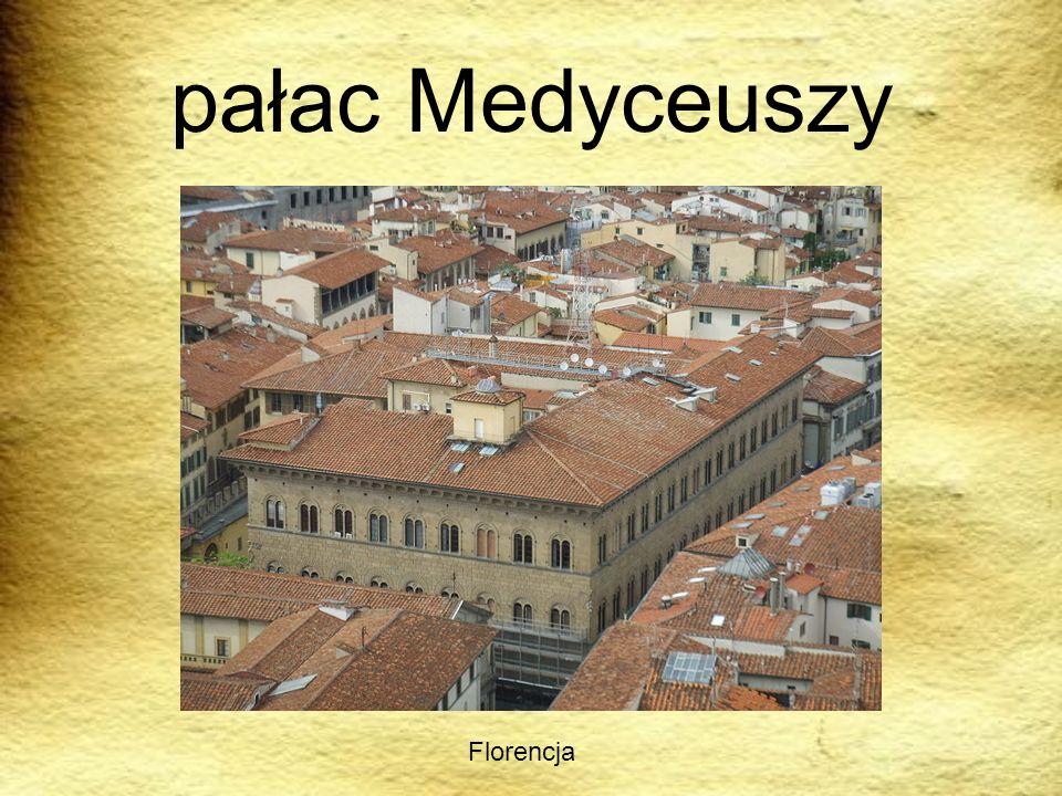 pałac Medyceuszy Florencja