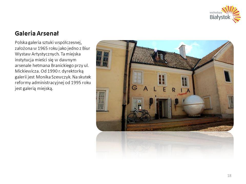 Galeria Arsenał Polska galeria sztuki współczesnej, założona w 1965 roku jako jedno z Biur Wystaw Artystycznych. Ta miejska instytucja mieści się w da