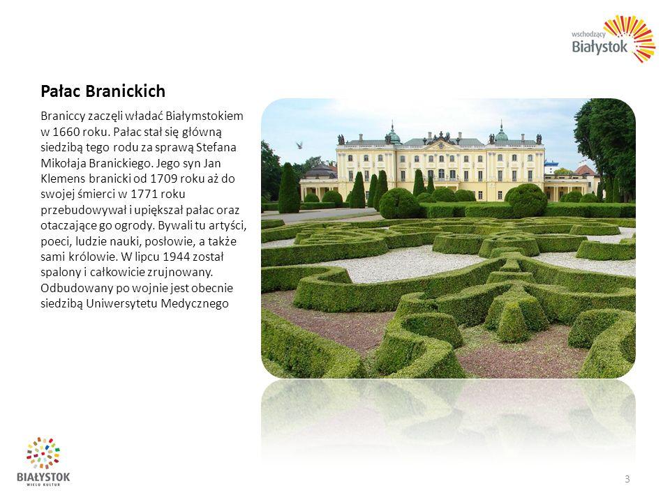 Pałac Branickich Braniccy zaczęli władać Białymstokiem w 1660 roku. Pałac stał się główną siedzibą tego rodu za sprawą Stefana Mikołaja Branickiego. J