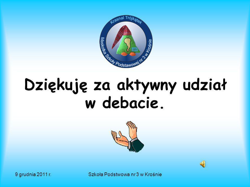 9 grudnia 2011 r.Szkoła Podstwowa nr 3 w Krośnie www.krosnosp3.republika.pl