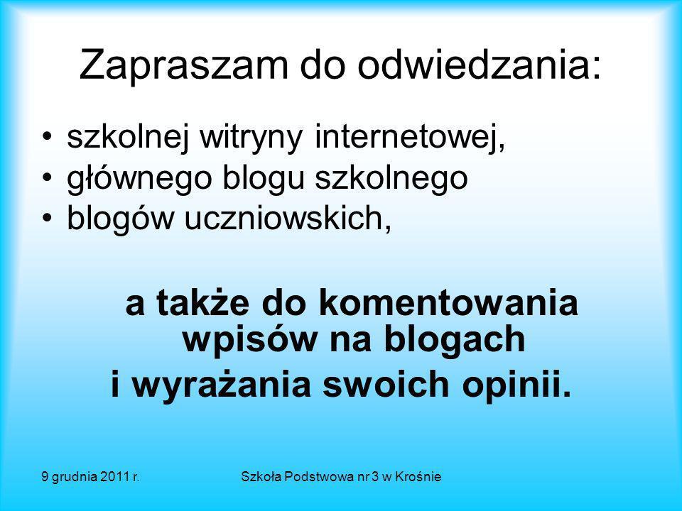 9 grudnia 2011 r.Szkoła Podstwowa nr 3 w Krośnie Testowanie kodeksu Jak w życiu codziennym szkoły sprawdzają się przyjęte reguły Kodeksu.
