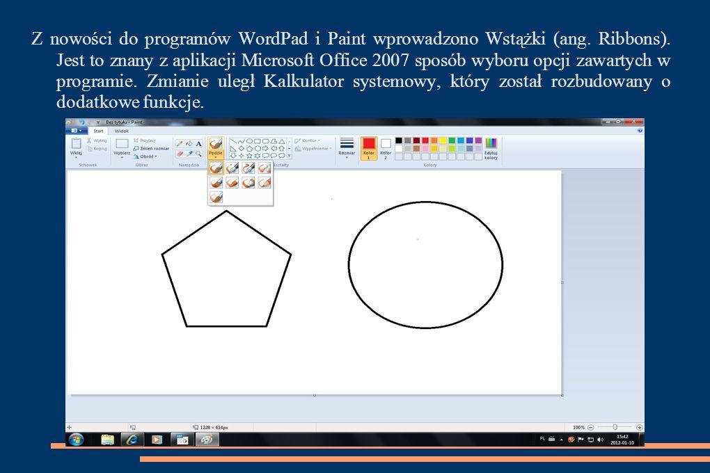 Z nowości do programów WordPad i Paint wprowadzono Wstążki (ang. Ribbons). Jest to znany z aplikacji Microsoft Office 2007 sposób wyboru opcji zawarty