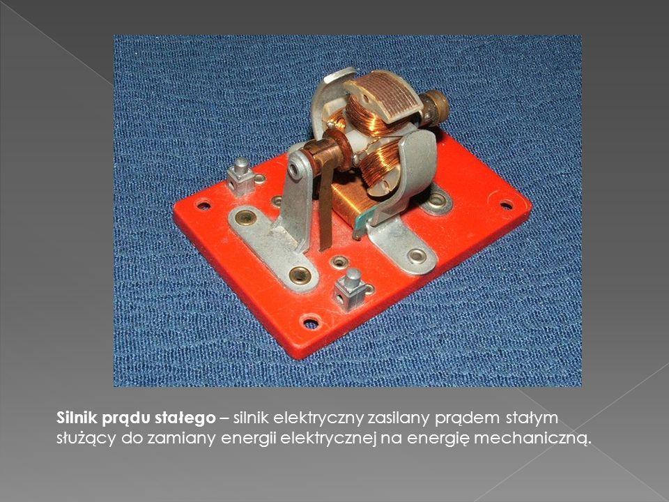 Silnik prądu stałego – silnik elektryczny zasilany prądem stałym służący do zamiany energii elektrycznej na energię mechaniczną.
