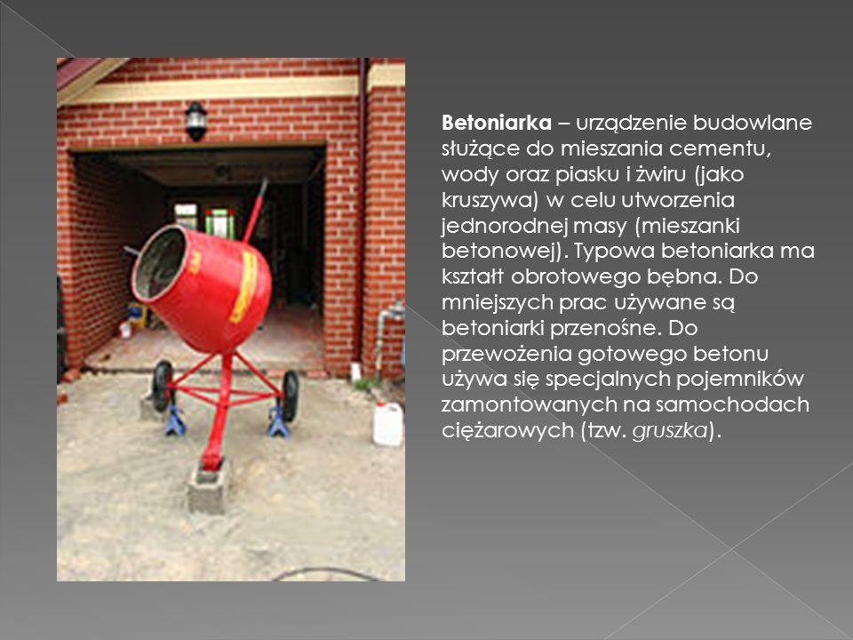 Betoniarka – urządzenie budowlane służące do mieszania cementu, wody oraz piasku i żwiru (jako kruszywa) w celu utworzenia jednorodnej masy (mieszanki
