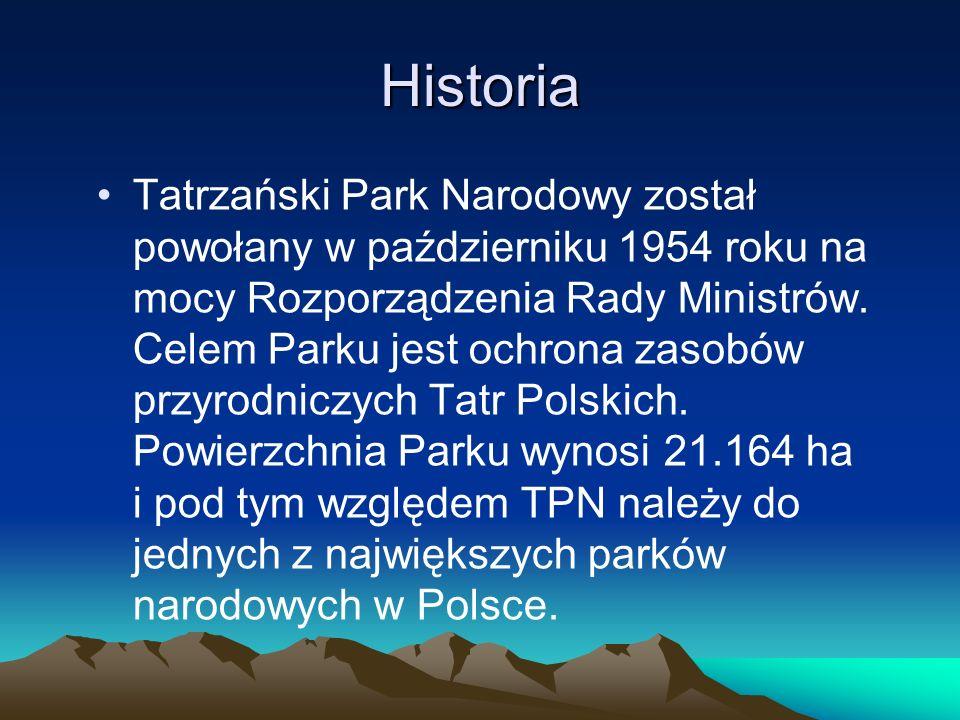 Historia Tatrzański Park Narodowy został powołany w październiku 1954 roku na mocy Rozporządzenia Rady Ministrów.