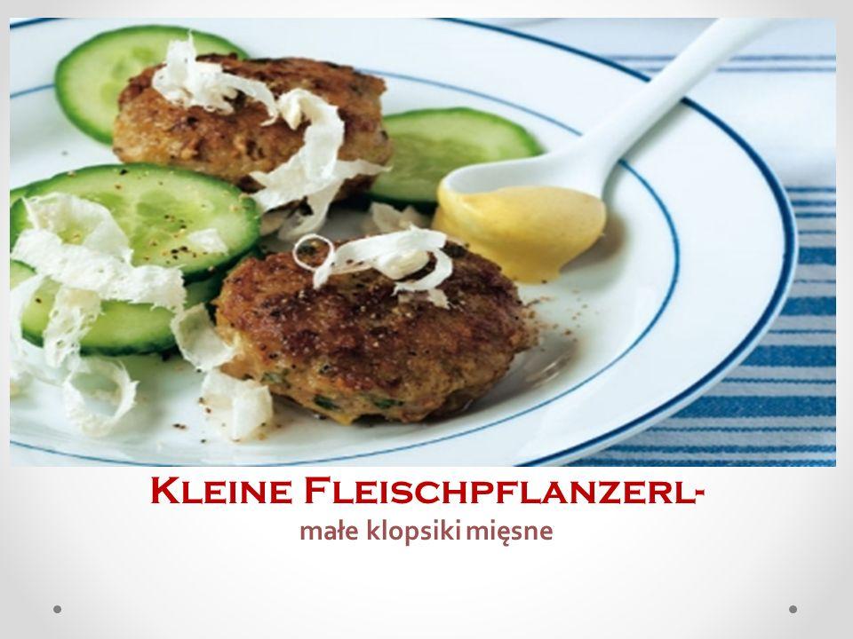 Kleine Fleischpflanzerl- małe klopsiki mięsne