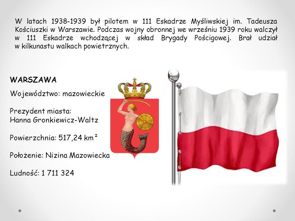WARSZAWA Województwo: mazowieckie Prezydent miasta: Hanna Gronkiewicz-Waltz Powierzchnia: 517,24 km² Położenie: Nizina Mazowiecka Ludność: 1 711 324 W