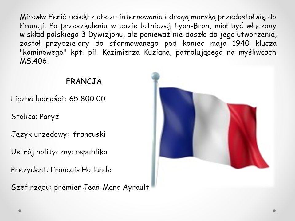 FRANCJA Liczba ludności : 65 800 00 Stolica: Paryż Język urzędowy: francuski Ustrój polityczny: republika Prezydent: Francois Hollande Szef rządu: pre