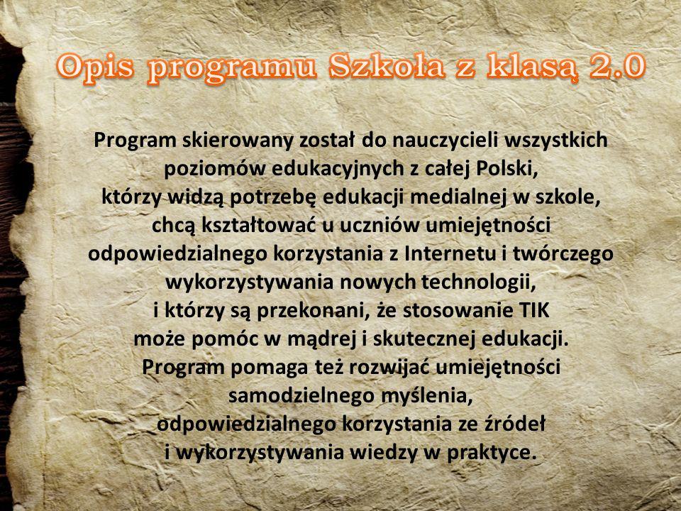 Program skierowany został do nauczycieli wszystkich poziomów edukacyjnych z całej Polski, którzy widzą potrzebę edukacji medialnej w szkole, chcą kształtować u uczniów umiejętności odpowiedzialnego korzystania z Internetu i twórczego wykorzystywania nowych technologii, i którzy są przekonani, że stosowanie TIK może pomóc w mądrej i skutecznej edukacji.