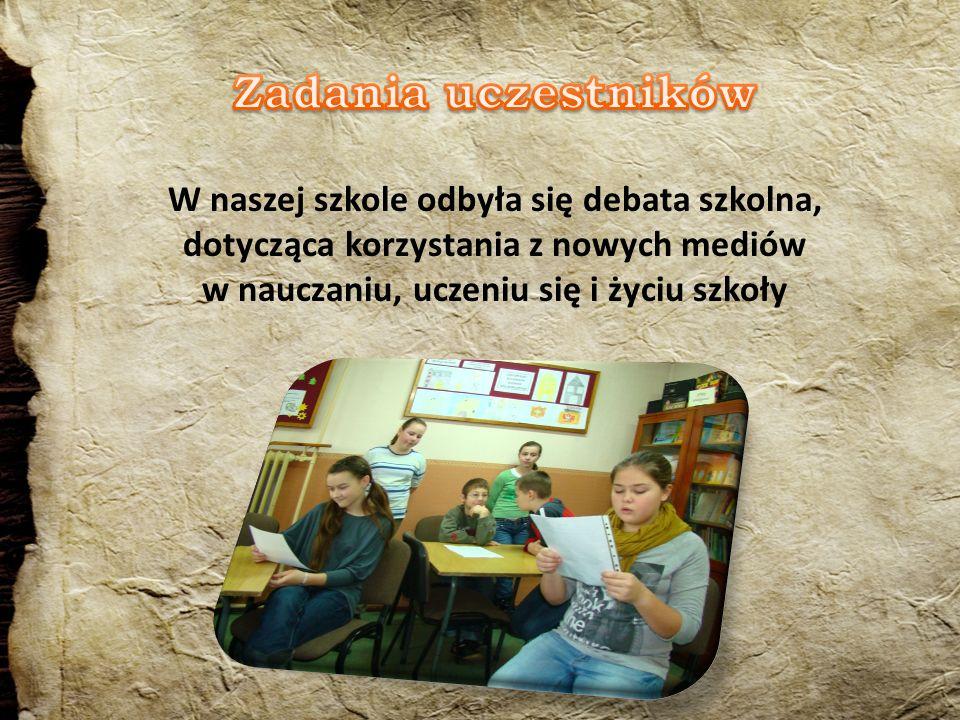 W naszej szkole odbyła się debata szkolna, dotycząca korzystania z nowych mediów w nauczaniu, uczeniu się i życiu szkoły