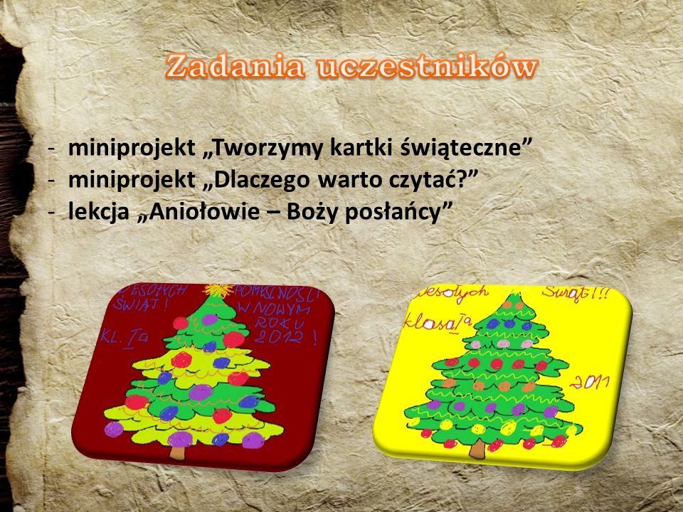 - miniprojekt Tworzymy kartki świąteczne - miniprojekt Dlaczego warto czytać.