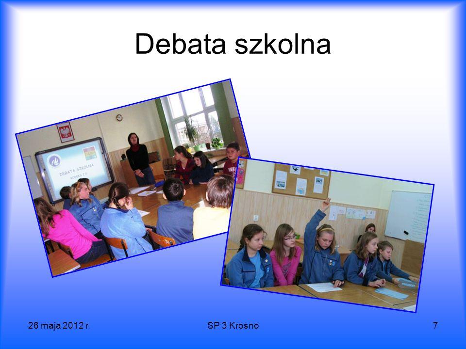26 maja 2012 r.SP 3 Krosno7 Debata szkolna