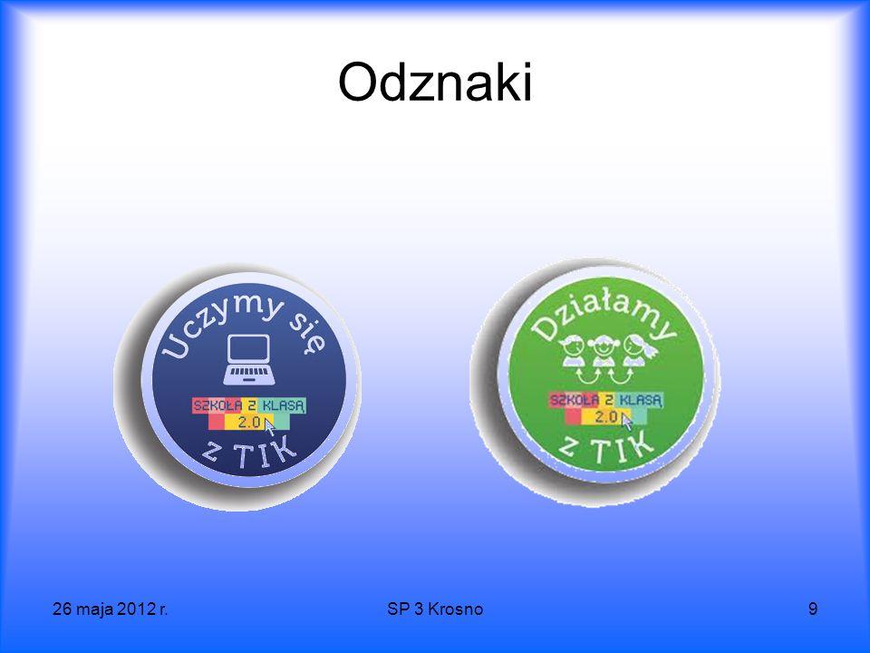 26 maja 2012 r.SP 3 Krosno9 Odznaki