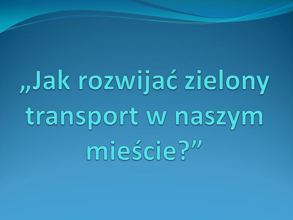 Czym jest zielony transport.Zielony transport czyli transport zrównoważony.