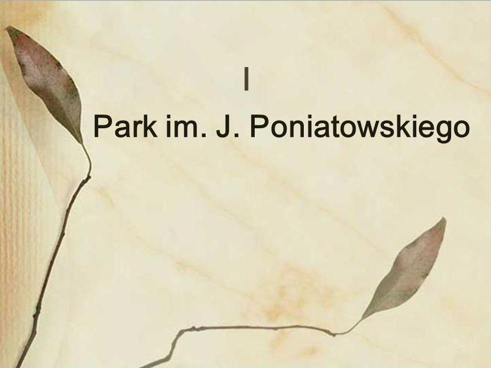 I Park im. J. Poniatowskiego