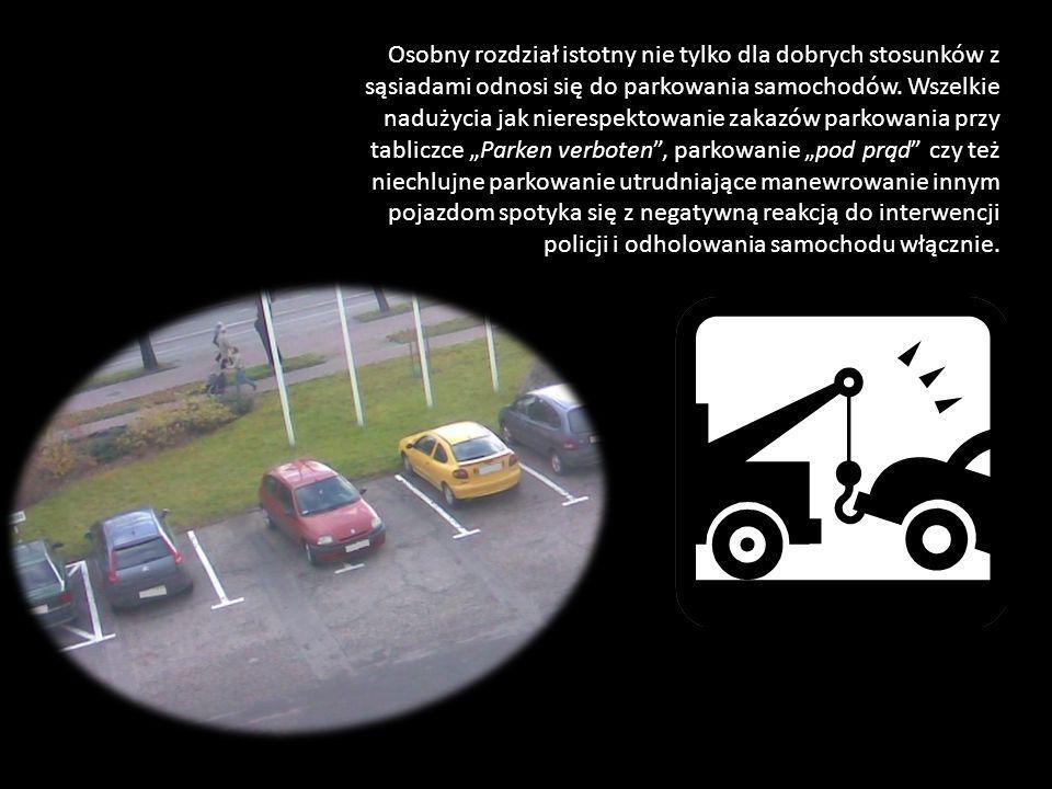 Osobny rozdział istotny nie tylko dla dobrych stosunków z sąsiadami odnosi się do parkowania samochodów. Wszelkie nadużycia jak nierespektowanie zakaz