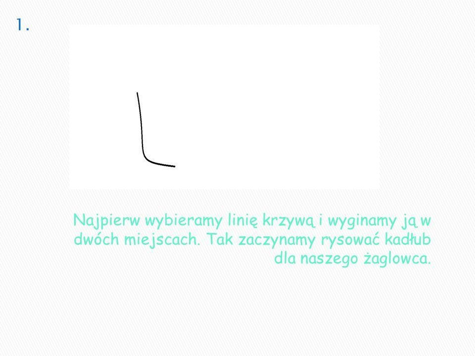 Najpierw wybieramy linię krzywą i wyginamy ją w dwóch miejscach. Tak zaczynamy rysować kadłub dla naszego żaglowca.