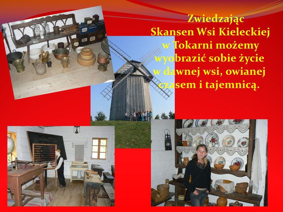 Zwiedzając Skansen Wsi Kieleckiej w Tokarni możemy wyobrazić sobie życie w dawnej wsi, owianej czasem i tajemnicą.