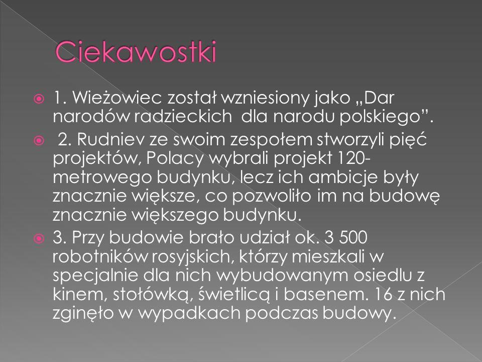 Pałac Kultury mieści się w Warszawie w Polsce. Budowa rozpoczęła się 02 maja 1952 roku. Zakończono 22 lipca1955 roku. Ilość pięter-42. Powierzchnia-12