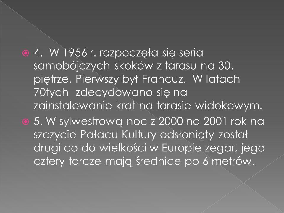 4.W 1956 r. rozpoczęła się seria samobójczych skoków z tarasu na 30.