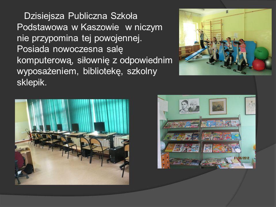 Dzisiejsza Publiczna Szkoła Podstawowa w Kaszowie w niczym nie przypomina tej powojennej. Posiada nowoczesna salę komputerową, siłownię z odpowiednim