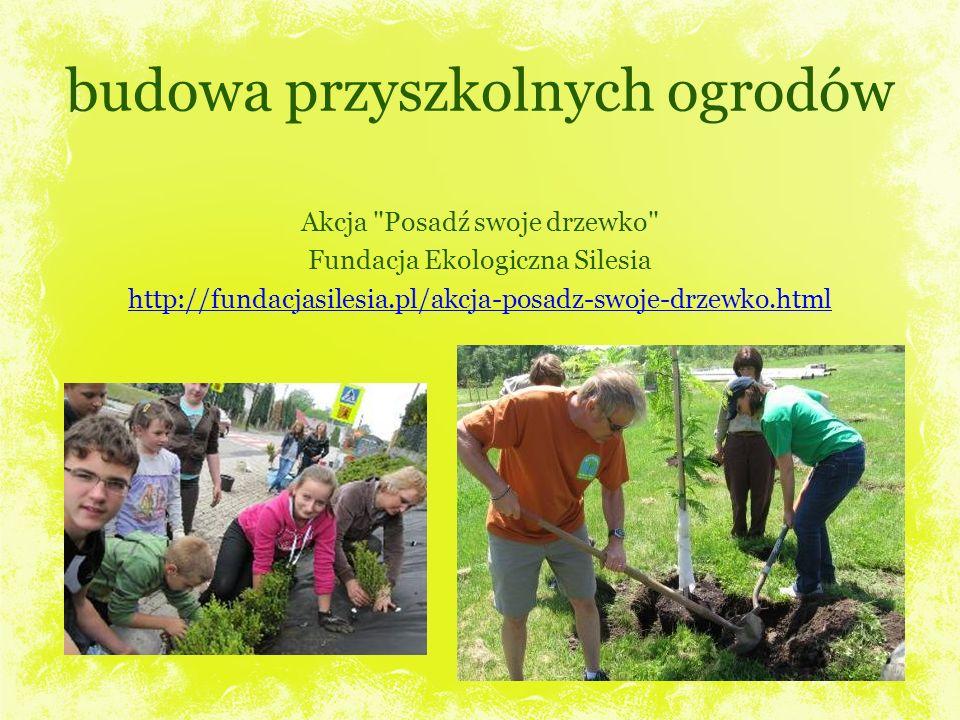 budowa przyszkolnych ogrodów Akcja