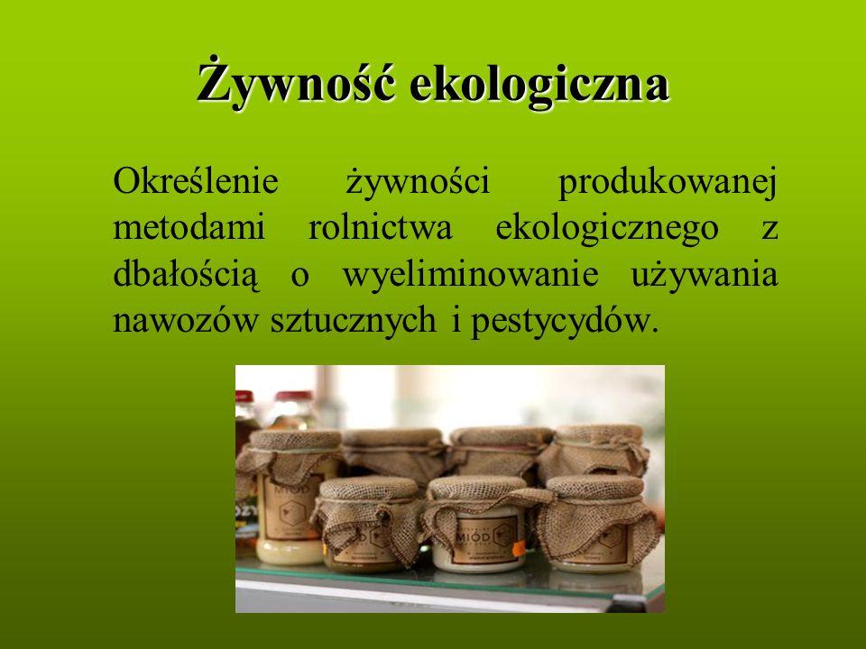 Żywność ekologiczna jest wytwarzana z zachowaniem prawnych zasad.