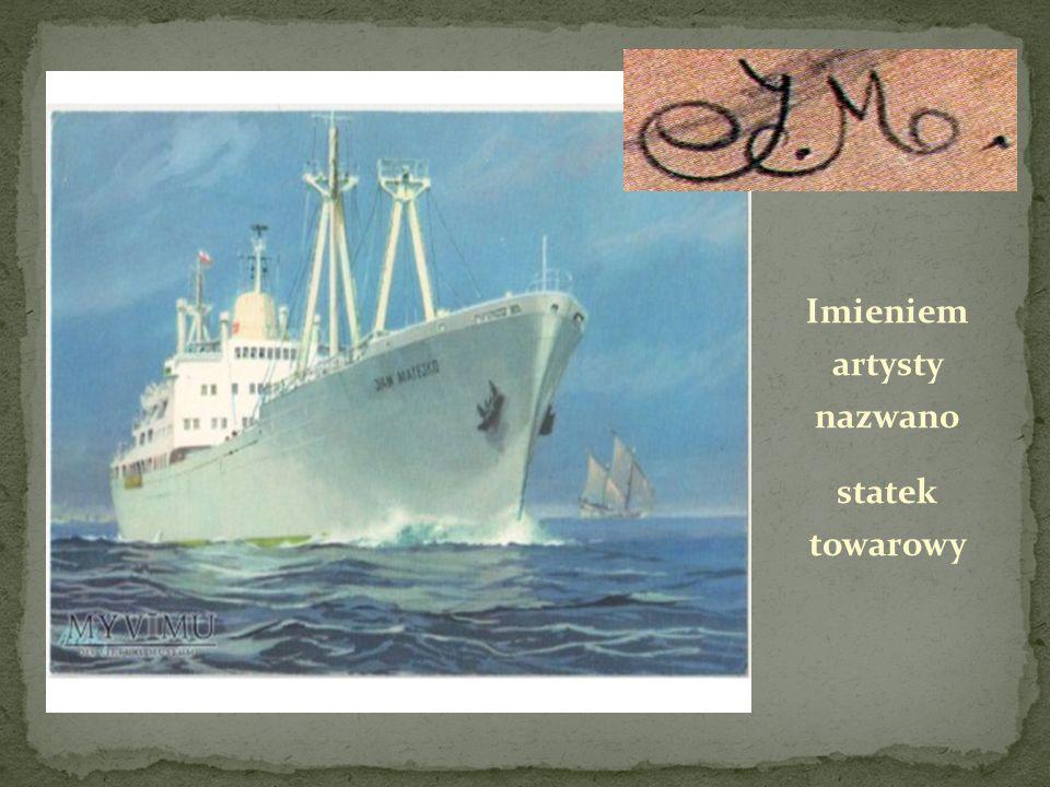 Imieniem artysty nazwano statek towarowy