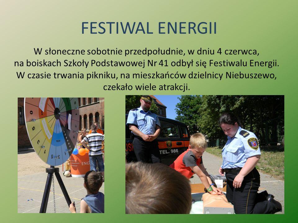 FESTIWAL ENERGII W słoneczne sobotnie przedpołudnie, w dniu 4 czerwca, na boiskach Szkoły Podstawowej Nr 41 odbył się Festiwalu Energii. W czasie trwa