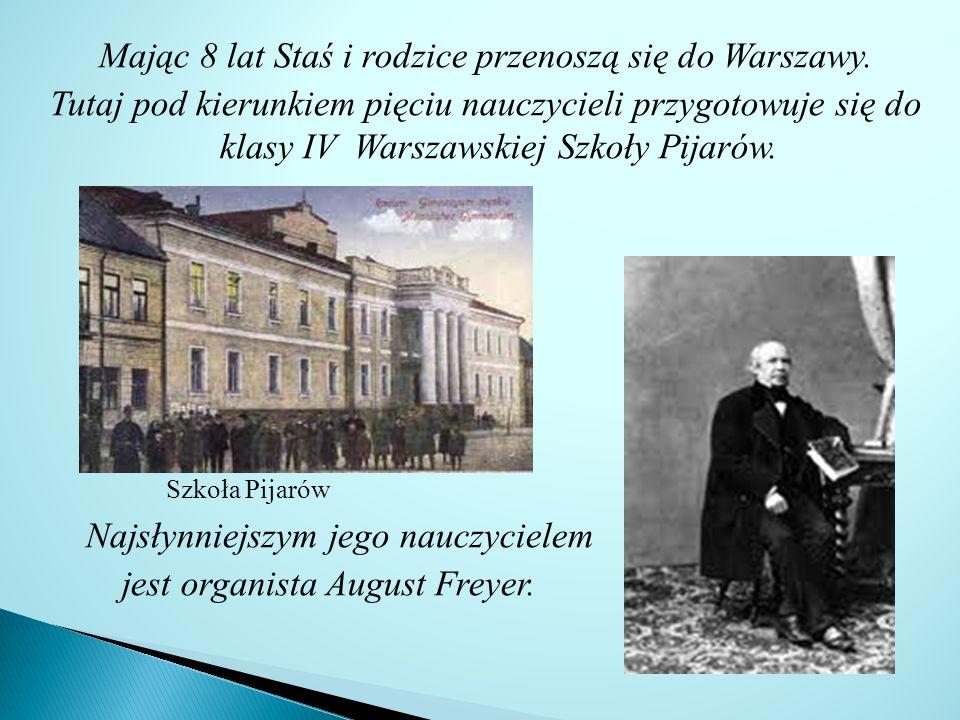 Młody Stanisław często chodzi do Opery Narodowej zapoznając się z repertuarem operowym słynnych kompozytorów.