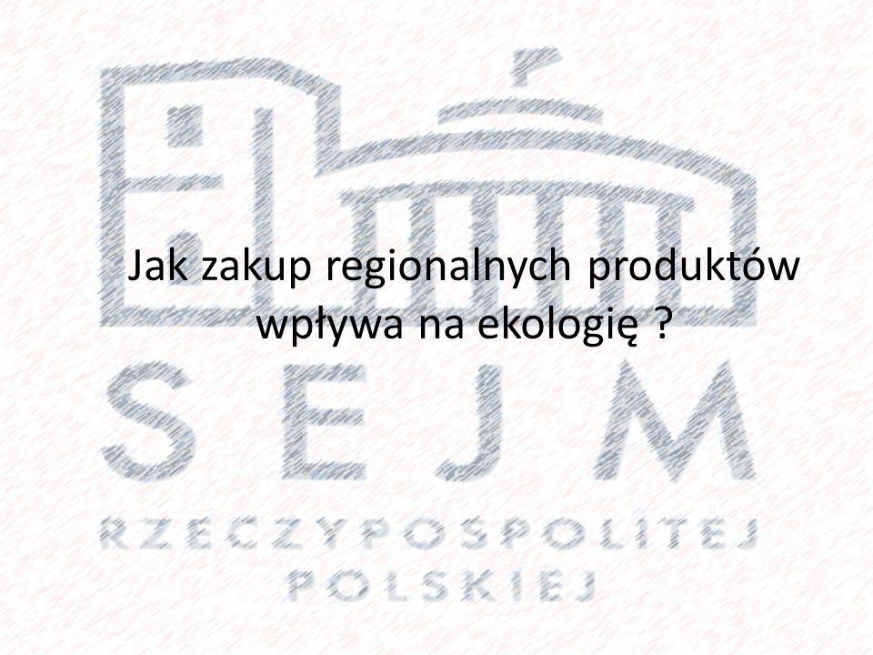 Jak zakup regionalnych produktów wpływa na ekologię ?
