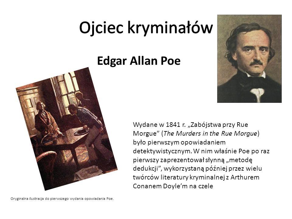 Edgar Allan Poe Wydane w 1841 r.