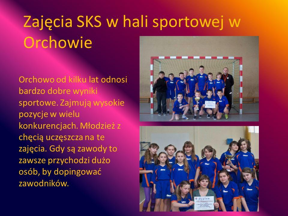 Zajęcia SKS w hali sportowej w Orchowie Orchowo od kilku lat odnosi bardzo dobre wyniki sportowe. Zajmują wysokie pozycje w wielu konkurencjach. Młodz