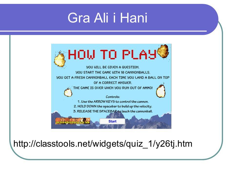 Gra Ali i Hani http://classtools.net/widgets/quiz_1/y26tj.htm