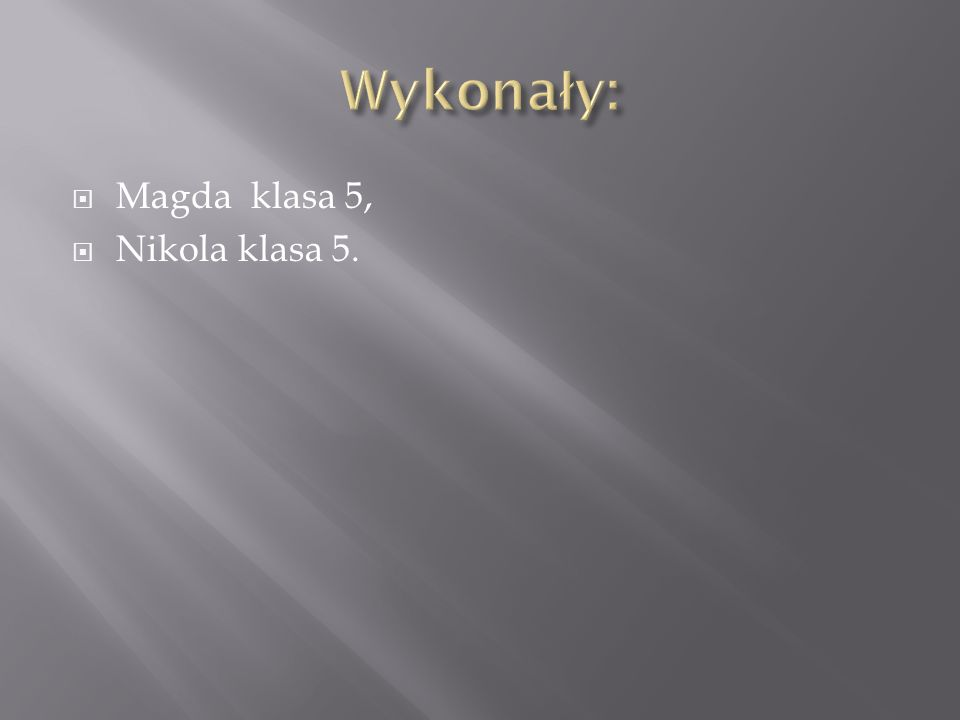 Magda klasa 5, Nikola klasa 5.