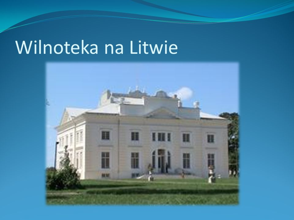 Wilnoteka na Litwie