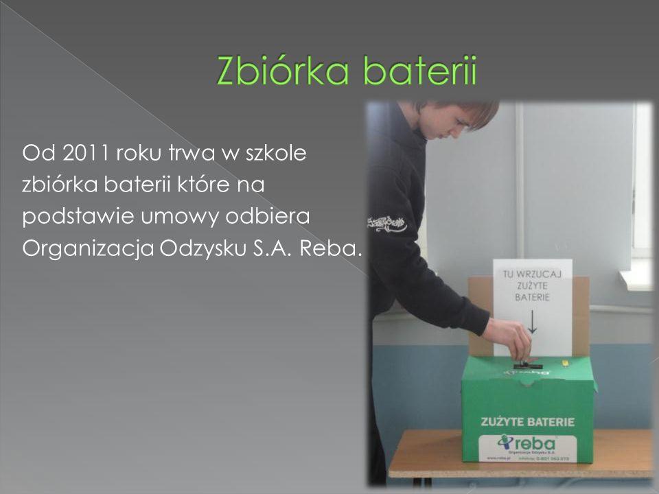 Od 2011 roku trwa w szkole zbiórka baterii które na podstawie umowy odbiera Organizacja Odzysku S.A.