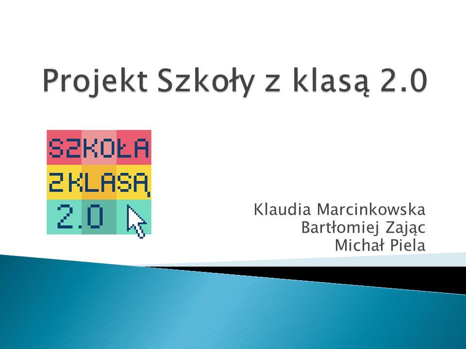 Klaudia Marcinkowska Bartłomiej Zając Michał Piela