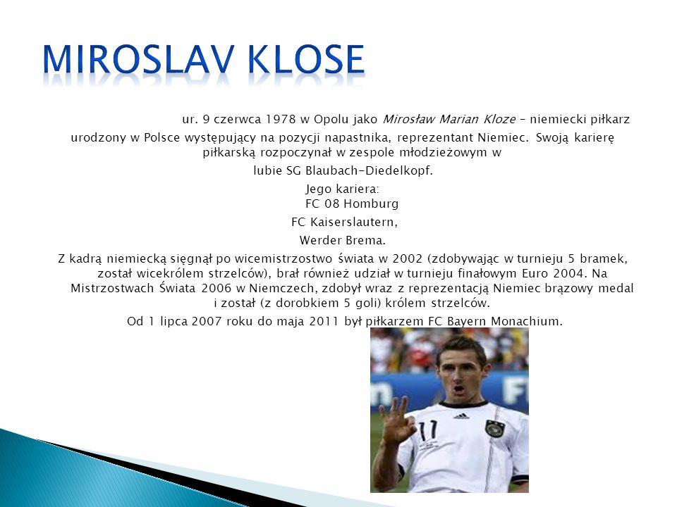 ur. 9 czerwca 1978 w Opolu jako Mirosław Marian Kloze – niemiecki piłkarz urodzony w Polsce występujący na pozycji napastnika, reprezentant Niemiec. S