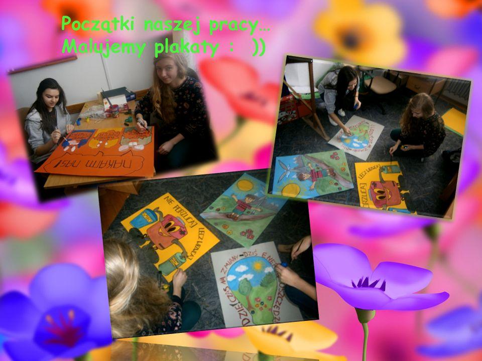 Początki naszej pracy… Malujemy plakaty : ))