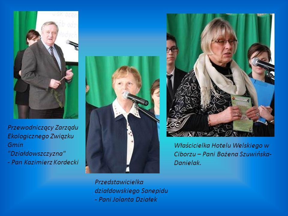 Właścicielka Hotelu Welskiego w Ciborzu – Pani Bożena Szuwińska- Danielak. Przewodniczący Zarządu Ekologicznego Związku Gmin
