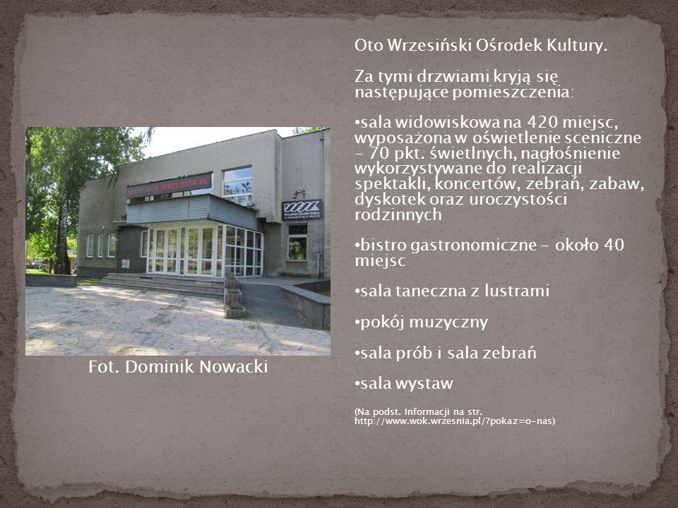Oto Wrzesiński Ośrodek Kultury.